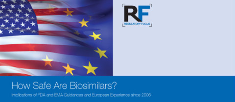 How Safe Are Biosimilars? Implications of FDA and EMA Guidances and European Experience since 2006—Part 1