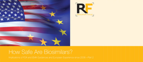 How Safe Are Biosimilars? Implications of FDA and EMA Guidances and European Experience since 2006—Part 2