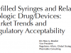 Prefilled Syringes and Related Biologic Drug/Devices: Market Trends and Regulatory Acceptability