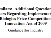 Biosimilars: Additional Questions and Answers Regarding Implementation of the Biologics Price Competition and Innovation Act of 2009
