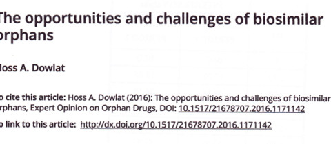 The opportunities and challenges of biosimilar orphans